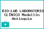 BIO-LAB LABORATORIO CLÍNICO Medellín Antioquia