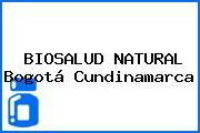 BIOSALUD NATURAL Bogotá Cundinamarca