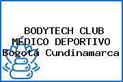 BODYTECH CLUB MÉDICO DEPORTIVO Bogotá Cundinamarca