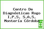 Centro De Diagnósticas Rogo I.P.S. S.A.S. Montería Córdoba