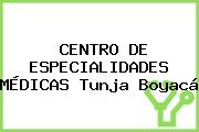 CENTRO DE ESPECIALIDADES MÉDICAS Tunja Boyacá
