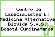 Centro De Especialistas En Medicina Alternativa Biovida S.A.S. Bogotá Cundinamarca