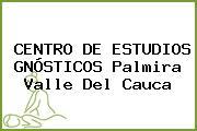 CENTRO DE ESTUDIOS GNÓSTICOS Palmira Valle Del Cauca