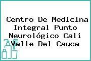 Centro De Medicina Integral Punto Neurológico Cali Valle Del Cauca