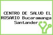 CENTRO DE SALUD EL ROSARIO Bucaramanga Santander