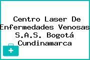 Centro Laser De Enfermedades Venosas S.A.S. Bogotá Cundinamarca