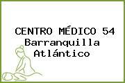 CENTRO MÉDICO 54 Barranquilla Atlántico