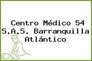 Centro Médico 54 S.A.S. Barranquilla Atlántico