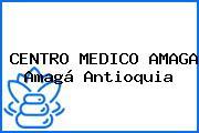CENTRO MEDICO AMAGA Amagá Antioquia