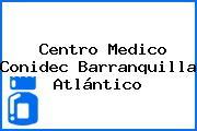 Centro Medico Conidec Barranquilla Atlántico