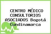 CENTRO MÉDICO CONSULTORIOS ASOCIADOS Bogotá Cundinamarca