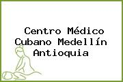 Centro Médico Cubano Medellín Antioquia