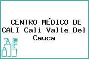 CENTRO MÉDICO DE CALI Cali Valle Del Cauca