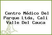 Centro Médico Del Parque Ltda. Cali Valle Del Cauca