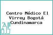 Centro Médico El Virrey Bogotá Cundinamarca