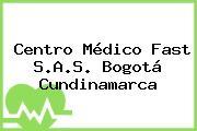 Centro Médico Fast S.A.S. Bogotá Cundinamarca