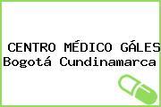 CENTRO MÉDICO GÁLES Bogotá Cundinamarca