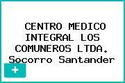 CENTRO MEDICO INTEGRAL LOS COMUNEROS LTDA. Socorro Santander