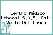 Centro Médico Laboral S.A.S. Cali Valle Del Cauca