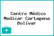 Centro Médico Medicar Cartagena Bolívar