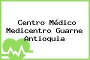 Centro Médico Medicentro Guarne Antioquia