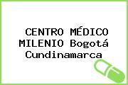 CENTRO MÉDICO MILENIO Bogotá Cundinamarca