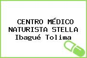 CENTRO MÉDICO NATURISTA STELLA Ibagué Tolima
