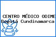 CENTRO MÉDICO ODIME Bogotá Cundinamarca