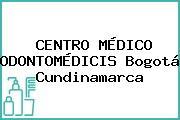 CENTRO MÉDICO ODONTOMÉDICIS Bogotá Cundinamarca