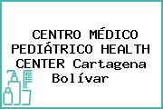 Centro Médico Pediátrico Health Center Cartagena Bolívar