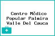 Centro Mèdico Popular Palmira Valle Del Cauca