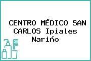 CENTRO MÉDICO SAN CARLOS Ipiales Nariño