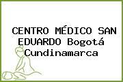 CENTRO MÉDICO SAN EDUARDO Bogotá Cundinamarca