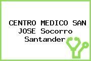 CENTRO MEDICO SAN JOSE Socorro Santander