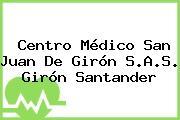 Centro Médico San Juan De Girón S.A.S. Girón Santander