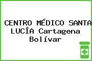 CENTRO MÉDICO SANTA LUCÍA Cartagena Bolívar