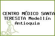 CENTRO MÉDICO SANTA TERESITA Medellín Antioquia