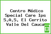 Centro Médico Special Care Ips S.A.S. El Cerrito Valle Del Cauca
