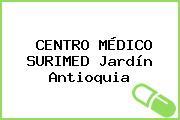CENTRO MÉDICO SURIMED Jardín Antioquia