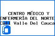 CENTRO MÉDICO Y ENFERMERÍA DEL NORTE Cali Valle Del Cauca