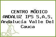 CENTRO MÕDICO ANDALUZ IPS S.A.S. Andalucía Valle Del Cauca