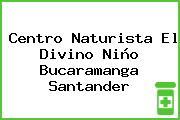 Centro Naturista El Divino Niño Bucaramanga Santander