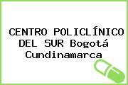 CENTRO POLICLÍNICO DEL SUR Bogotá Cundinamarca