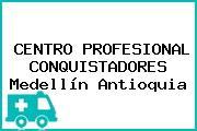 CENTRO PROFESIONAL CONQUISTADORES Medellín Antioquia