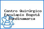 Centro Quirúrgico Esculapio Bogotá Cundinamarca
