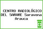 CENTRO RADIOLÓGICO DEL SARARE Saravena Arauca