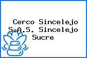 Cerco Sincelejo S.A.S. Sincelejo Sucre