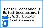 Certificaciones Y Salud Ocupacional S.A.S. Bogotá Cundinamarca