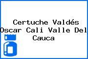 Certuche Valdés Oscar Cali Valle Del Cauca