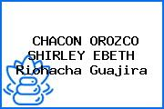CHACON OROZCO SHIRLEY EBETH Riohacha Guajira